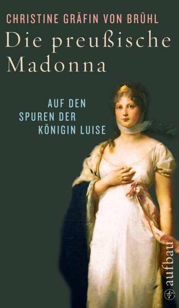 Christine von Brühl - Cover Die preussische Madonna