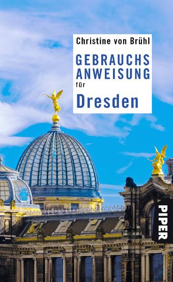 Christine von Brühl - Cover Gebrauchsanweisung für Dresden