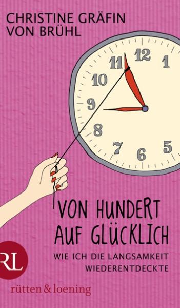 Christine von Brühl - Cover Von Hundert auf glücklich